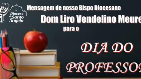 Mensagem de Dom Liro pelo dia do professor 2021