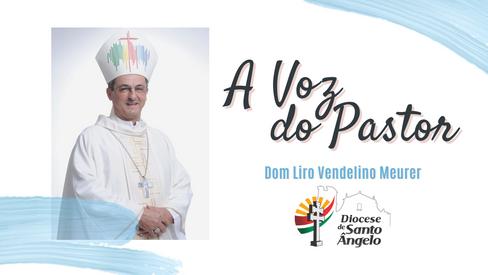 """""""A vida é missão!"""" - Mensagem de Dom Liro para o mês de outubro"""