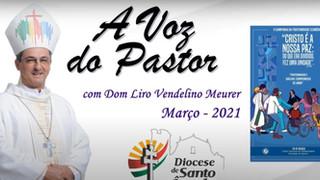 Dom Liro lembra a importância da CF 2021 para a Igreja e a Sociedade