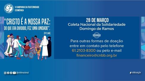CNBB convida à Coleta da Solidariedade, neste Domingo de Ramos