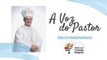 Você já conferiu as palavras de nosso Bispo para este mês de maio?