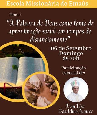 Emaús realiza Escola Missionária com a participação de Dom Liro