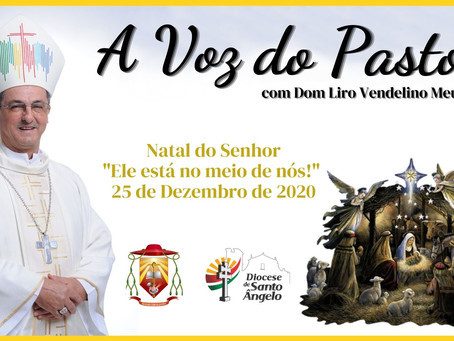 """Já está disponível a edição especial de Natal do programa """"A Voz do Pastor"""""""