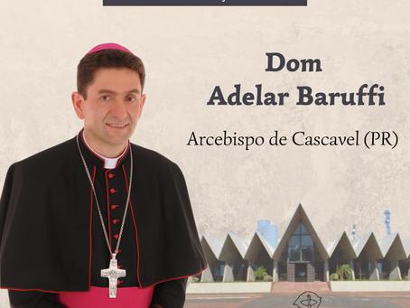 Papa Francisco nomeia Dom Adelar Baruffi como Arcebispo de Cascavel (PR)