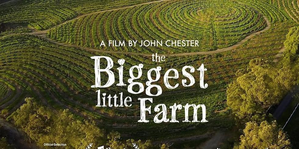 Biggest Little Farm - Soak and Cinema Movie Night