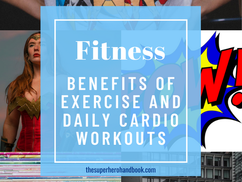 Fitness: 15 Benefits of Exercise + Daily Cardio Workouts
