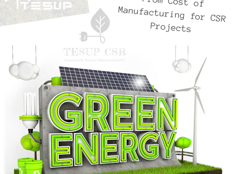 Wind and Solar Energy From Cost of Manufacturing              for CSR Projects