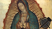 1. Our Lady of Guadalupe.jpg