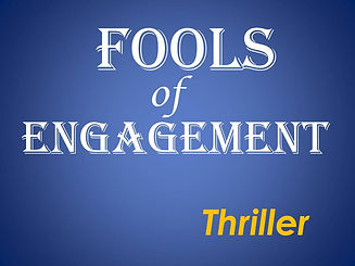 FOOLS OF ENGAGEMENT TITLE.jpg