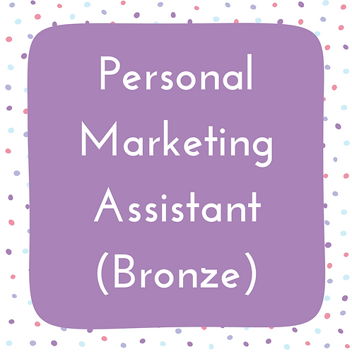 Personal Marketing Assistant- Bronze