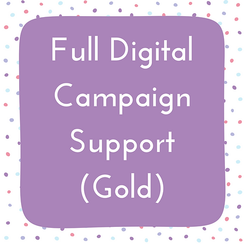 Full Campaign Support- Gold