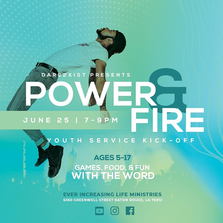D2X Power & Fire Youth Service Kick-Off