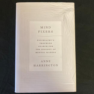 Mind Fixers by Anne Harrington