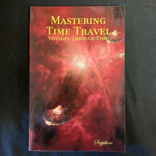 Mastering Time Travel: Voyage Through Time by Sapphire