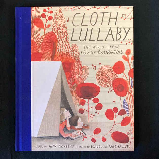 Cloth Lullaby by Amy Novesky