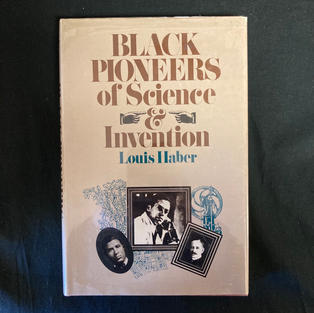 Black Pioneers of Science & Invention by Louis Haber