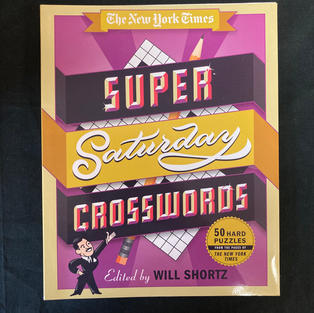 The New York Times Super Saturday Crosswords - Ed. Will Shortz