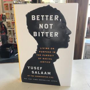 Better, Not Bitter by Yusef Salaam