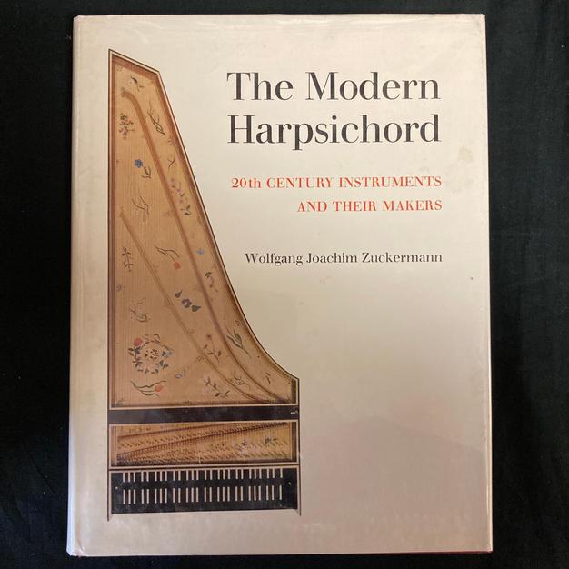The Modern Harpsichord by Wolfgang Joachim  Zuckermann