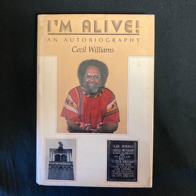 I'm Alive! An Autobiography of Cecil Williams