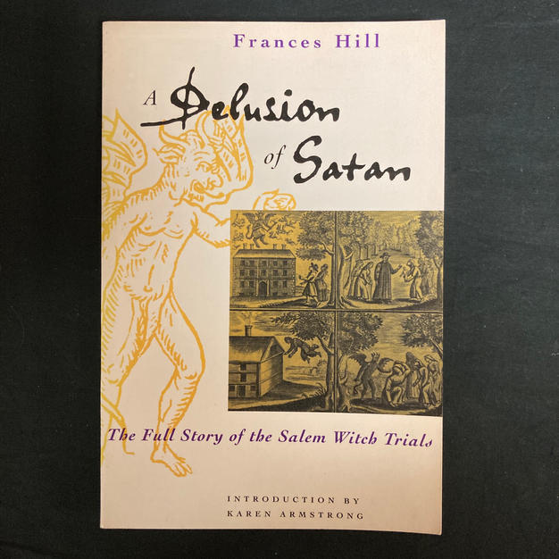 A Delusion of Satan by Frances Hill