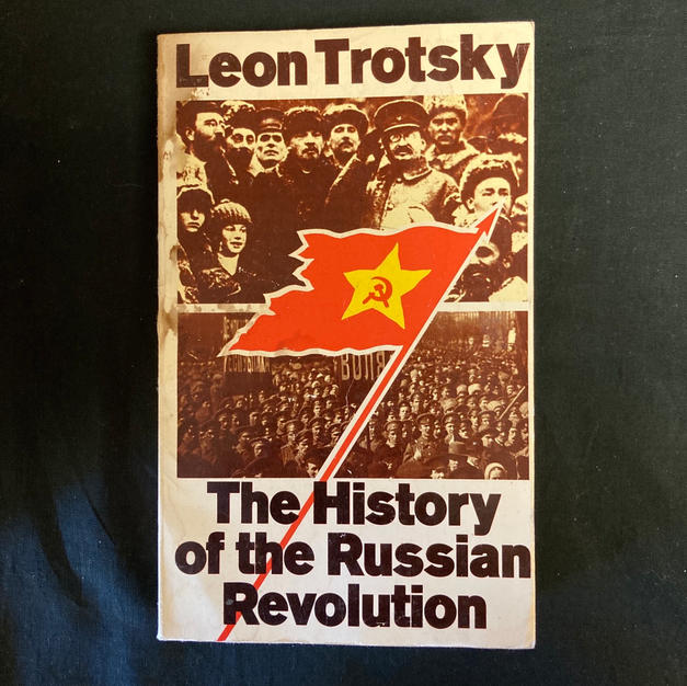 The History of the Russian Revolution by Leon Trotsky
