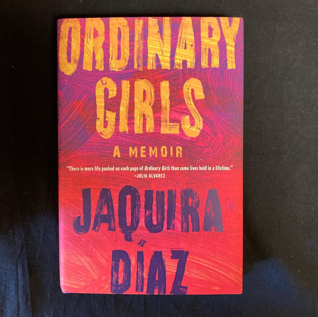 Ordinary Girls by Jaquira Diaz