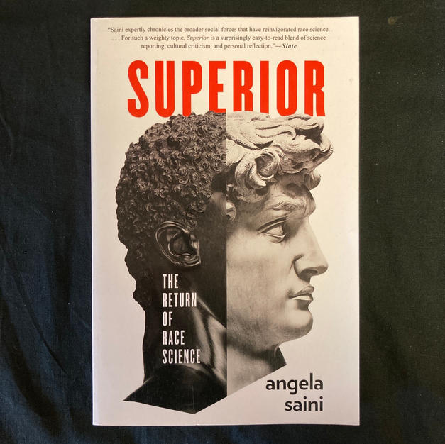 Superior: The Return of Race Science by Angela Saini
