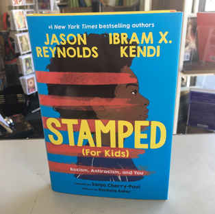 Stamped (for Kids) by Jason Reynolds and Ibram X Kendi