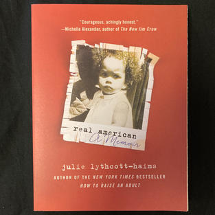 Real American: A Memoir by Julie Lythcott-Haims