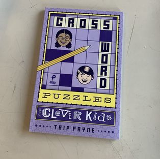 Crossword Puzzles for Clever Kids by Trip Payne