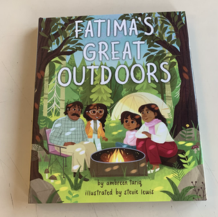 Fatima's Great Outdoors by Ambreen Tariq