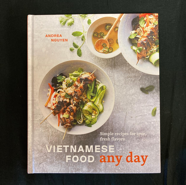 Vietnamese Food Any Day by Andrea Nguyen