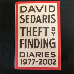 Theft by Finding : 1977 - 2002 by David Sedaris