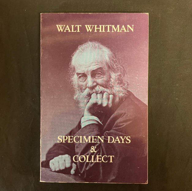 Specimen Days & Collect by Walty Whitman