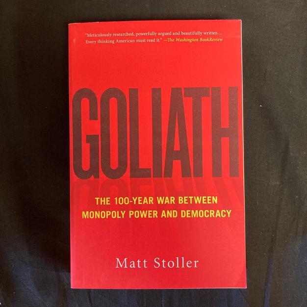 Goliath by Matt Stoller