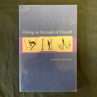 Giving an Account of Oneself by Judith Butler