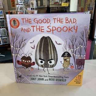 The Good, the Bad and the Spooky by Jory John and Pete Oswald