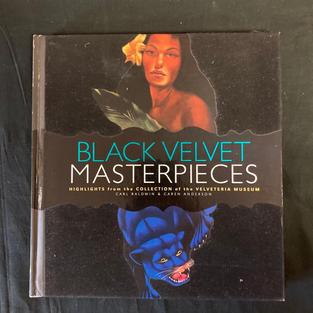 Black Velvet Masterpieces by Carl Baldwin and Caren Anderson