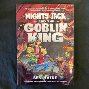 Mighty Jack and the Goblin King by Ben Hatke
