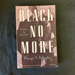Black No More by George S Schuyler