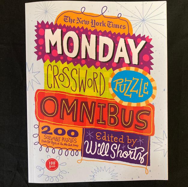 The New York Times Monday Crossword Puzzle Omnibus - Ed. Will Shortz