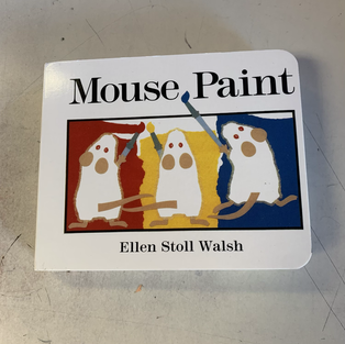 Mouse Paint by Ellen Stoll Walsh