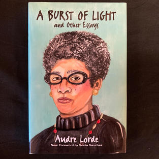 A Burst of Light and Other Essays by Audre Lorde