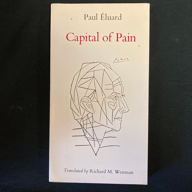 Capital of Pain by Paul Eluard