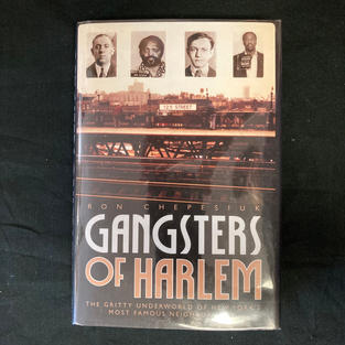 Gangsters of Harlem by Ron Chepesiuk