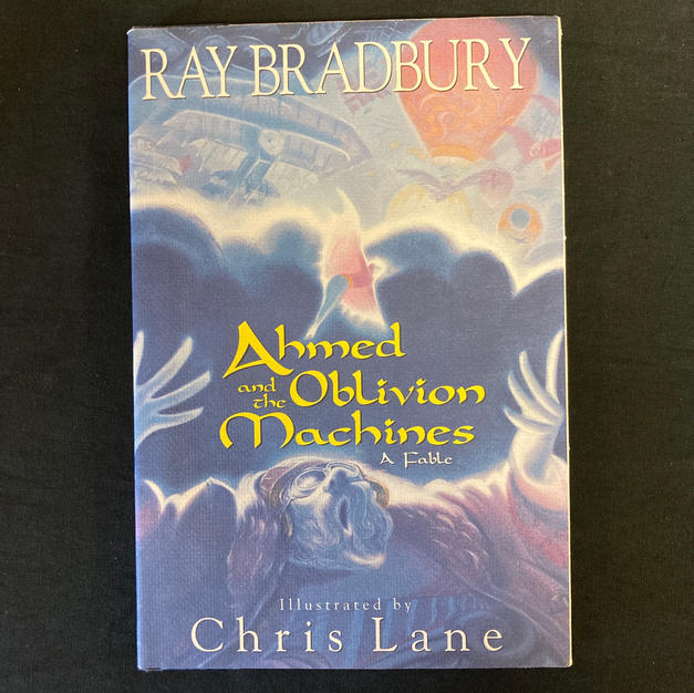 Ahmed and the Oblivion Machines by Chris Lane