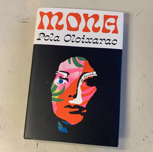 Mona by Pola Oloixarac