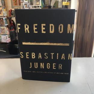Freedom by Sebastian Junger