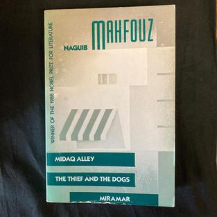 Midaq Alley / The Thief and the Dogs / Miramar by Naguib Mahfouz